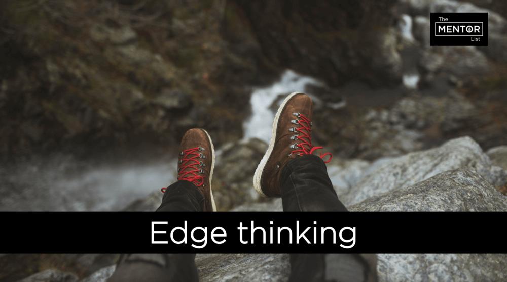 Edge Thinking